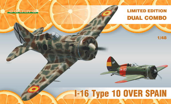 I-16 Type 10 over Spain DUAL COMBO 1/48