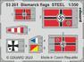 Bismarck flags STEEL 1/350